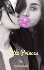 Little princess-Camren  by LoveCamren235