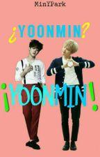 ¿YoonMin?  ¡YOONMIN! by MinYPark