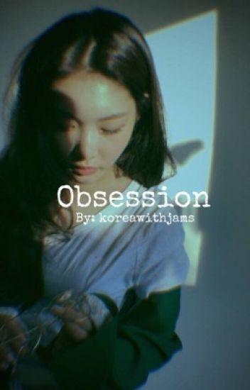 Obsession    j jk - Twit - Wattpad