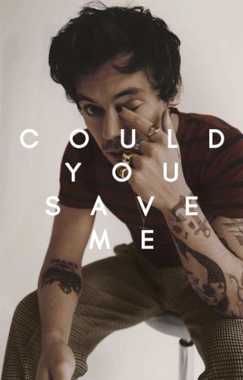 Could u Save Me ? - h/\s