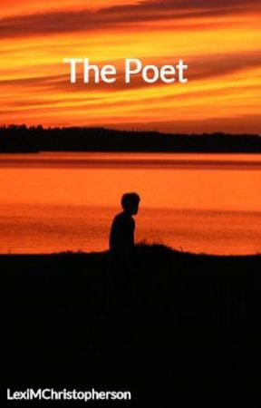 The Poet by LexiMChristopherson