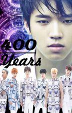 400 Years by faizahtulhikmah