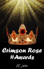 Crimson Rose Awards [CRBC Members ONLY] by CrimsonRoseBC_2016