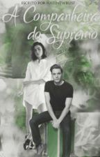 A Companheira do Supremo  by justintwrust