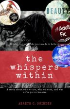 The Whispers Within by AERETHCSWINDEN