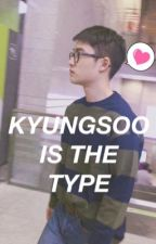 [KYUNGSOO IS THE TYPE] by MontseGmez5