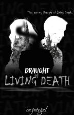 Draught of Living Death (Dramione) by cayutegal