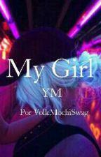 My Girl ◆YoonMin◆ by Volk_MCS