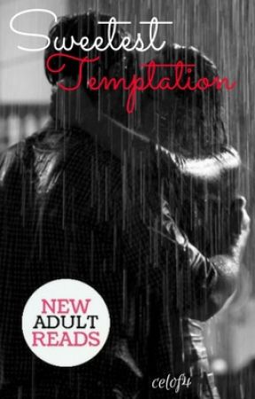 Sweetest Temptation by celof4