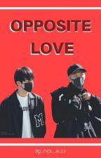 «Opposite Loves» by mx_1623