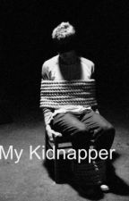 My Kidnapper by taylorlol14