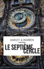 Le Septième Cercle by HarleyAWarren