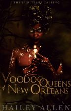 Voodoo Queens of New Orleans [18+] by ceaseless_mind
