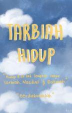 Tarbiah Hidup  by afarislyfe