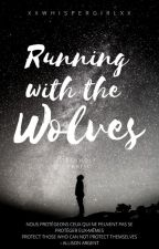 Running with the Wolves ❀Hale❀ by xxwhispergirlxx