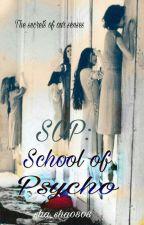 School of Psycho by sha_sha0808