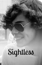 Sightless (Larry Stylinson AU) by PerfectlyLarry
