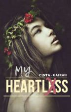 My Heartless Ex (COMPLETED) by twistytwixxx