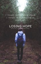 Losing hope | Ch.L. by julieisbambino