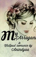 My Mr. Arrogant by anindyakp_36