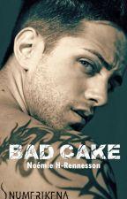 Bad Cake (Sous contrat d'édition) by NoemieHR