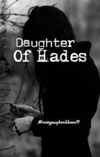 Daughter of Hades (Percy Jackson Fanfiction) by tjmlane