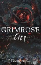 Grimrose City by DashCaelum
