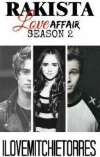 RAKISTA Love Affair Season 2 (5SOS) by ilovemitchietorres