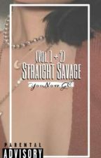 Straight Savage: YouNow GC by darlingsucks