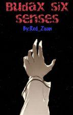 Budax Six Senses by Red_Zuan