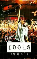THE IDOLS (Jacob Sartorius Fanfic//MBDLH pt.3) by lovinxjacobsar