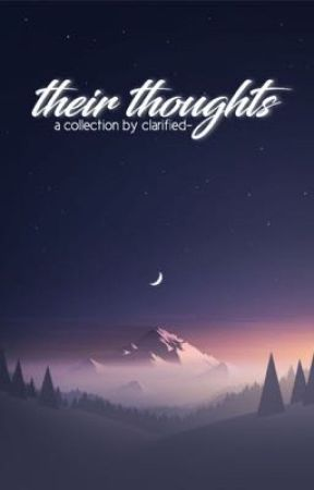 Their Thoughts by clarified-