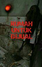 RUMAH UNTUK DIJUAL  by RenHanekoma
