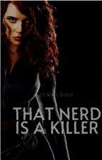That Nerd is a Killer by LoyalNamanAko