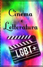 Cinema e letteratura LGBT+ by LGBTita
