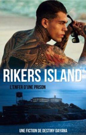 RIKERS ISLAND  by DestinyDayana