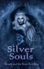Silver Souls (Complete) by kingsimba404