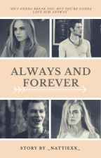 Always and Forever || K.M-CZĘŚĆ 1 by _nattiexx_