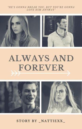 Always and Forever || K.M-CZĘŚĆ 1