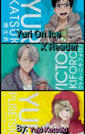 Yuri On Ice X Reader by HackerLover707