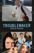 TROUBLEMAKER ✖ Johnny Orlando  by kizzleboo