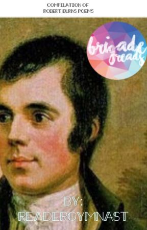 Compilation of Robert Burns Poems( #Wattys2017) by readergymnast