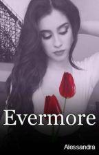 Evermore → Camren by Ale_camren