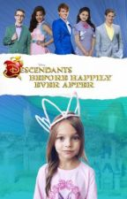 Descendants: Before Happily Ever After by Ava__Hart