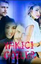 YAKICI GÖZLER #ALSEL  by Zana_04