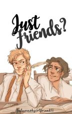Just Friends? | Wolfstar One-shot by FutureAshGirlfriend
