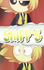 SHIPP'S ✿ by httpTomBoy