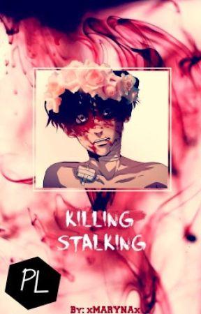 KILLING STALKING - Polskie tłumaczenie~ [By xMARYNAx] by xMARYNAx