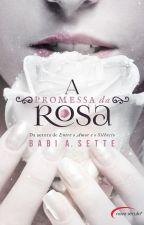 A Promessa da Rosa by Chair_CB