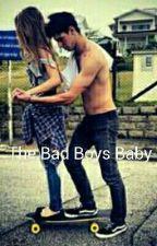 The bad boys baby by SammyCastleberry